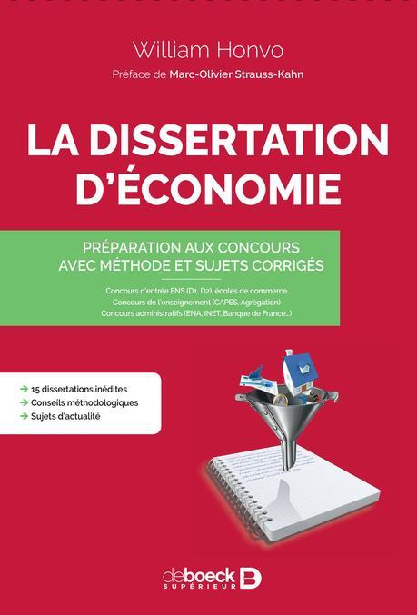La dissertation d'économie : Préparation aux concours, avec méthode et sujets corrigés par William Honvo