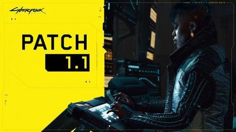 Cyberpunk 2077 – Patch Note 1.1 – La liste des corrections!