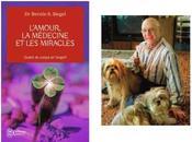 L'amour médecine miracles Bernie Siegel