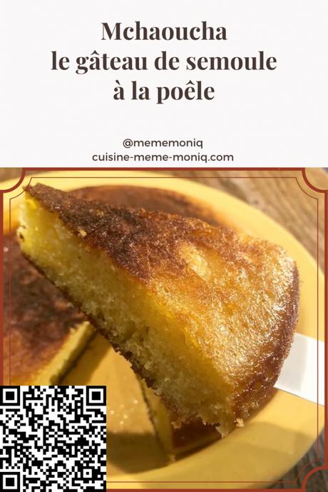 Mchaoucha, un gâteau de semoule à la poêle