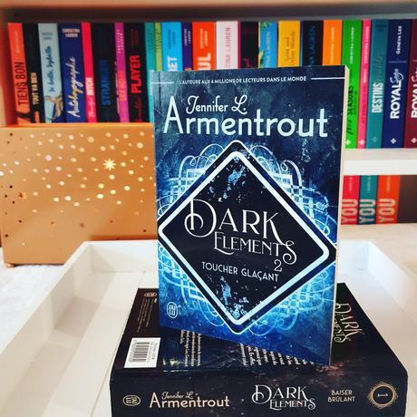 Toucher glaçant   Jennifer L. Armentrout (The Dark Elements #2)