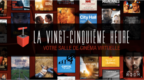 Découvrez votre Salle de Cinéma Virtuelle La Vingt-Cinquième Heure