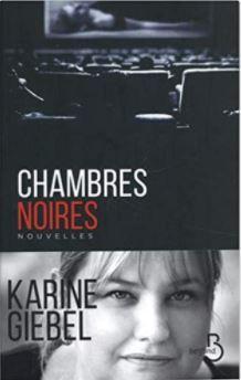 Couverture de Chambres noires de Karine Giebel
