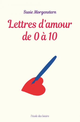 Lettres d'amour de 0 à 10 (roman)