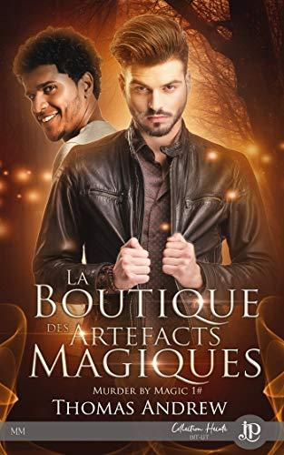 Murder by Magic 1 – La boutique des artefacts magiques – Thomas Andrew