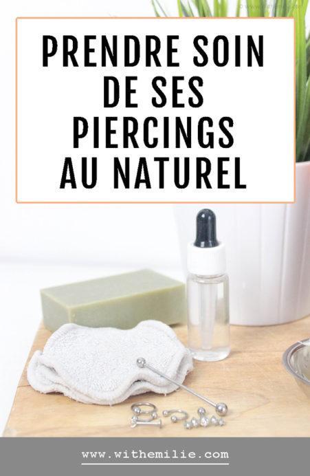 Prendre soin de ses piercings naturellement - WithEmilieBlog Pinterest