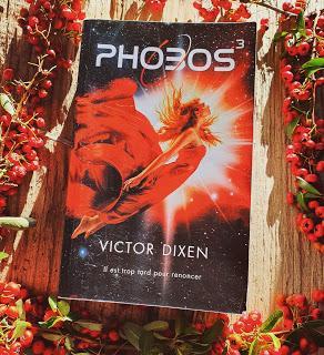 Phobos tome 3 de Victor Dixen
