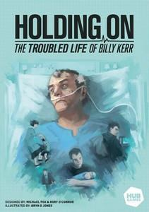 Holding On : La vie trouble de Billy Kerr
