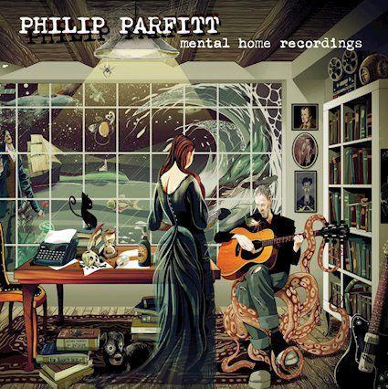 Album - Philip Parfitt - Mental Home Recordings