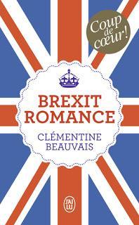 Brexit Romance - Clémentine Beauvais 💂♂️