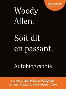 Soit dit en passant, Woody Allen