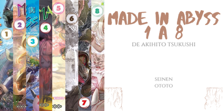 Made in abyss #1 à #8 • Akihito Tsukushi