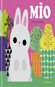 Olivia Cosneau / Mon lapin Mio