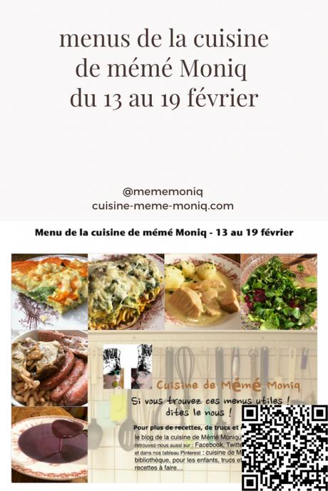 menus de la cuisine de mémé Moniq du 13 au 19 février