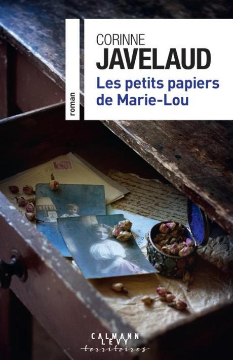 Les petits papiers de Marie-Lou, de Corinne Javelaud