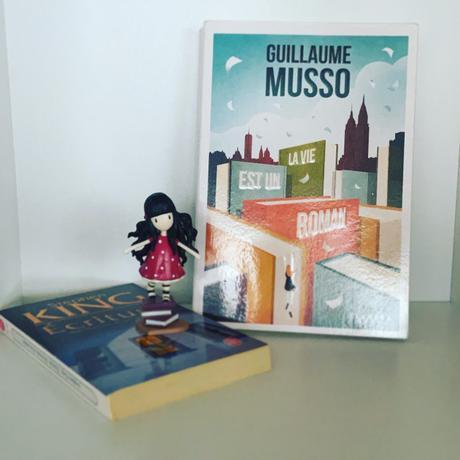 J'ai lu: La vie est un roman de Guillaume Musso