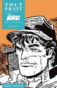 Sergent KIRK 1 (Oesterheld, Pratt) – Editions Altaya – 12,99€