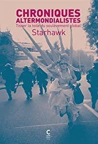 Chroniques altermondialistes de Starhawk