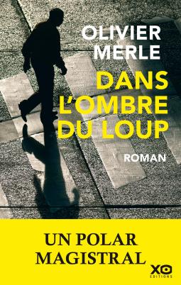 Dans l'ombre du loup – Olivier Merle