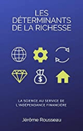 «Les Déterminants de la Richesse» : désormais aussi disponible au format livre Broché !