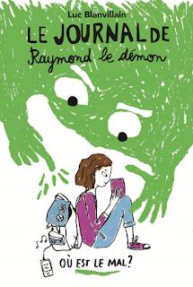 Journal de Raymond le démon tome 1: Où est le mal? de Luc Blanvillain