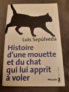 Histoire d'une mouette et du chat qui lui apprit à voler - Luis Sepúlveda (entre **** et *****)