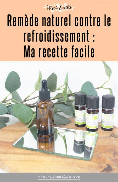Remède naturel aux huiles essentielles pour se soigner-WithEmilieBlog-PinterestV2