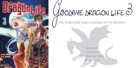 Goobye dragon life #3 • Hiroaki Nagashima et Kurono
