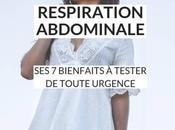 Quels sont bienfaits respiration abdominale