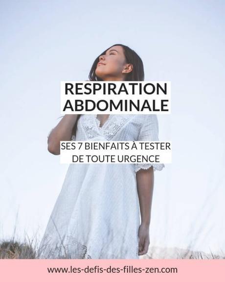 Quels sont les bienfaits de la respiration abdominale ?
