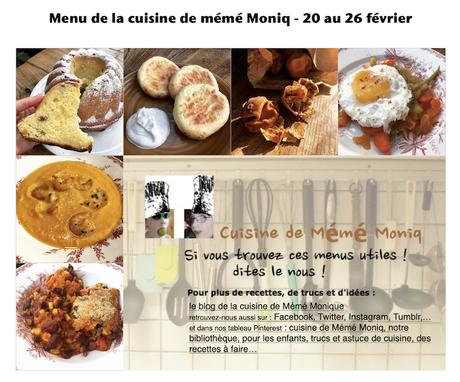 menus de la cuisine de mémé Moniq du 20 au 26 février