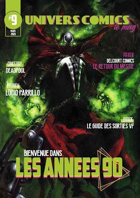 UNIVERSCOMICS LE MAG' #9 : LES ANNEES 90