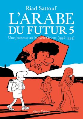L'arabe du futur 5   -   Riad Sattouf