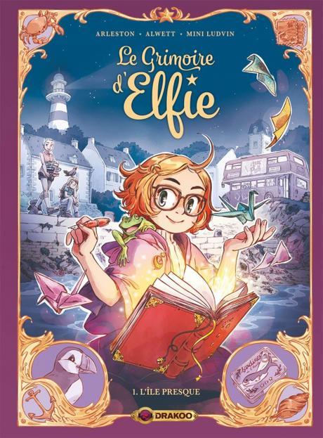 Le Grimoire d'Elfie, Tome 1: L'île presque de Audrey Alwett, Christophe Arleston et Mini Ludvin