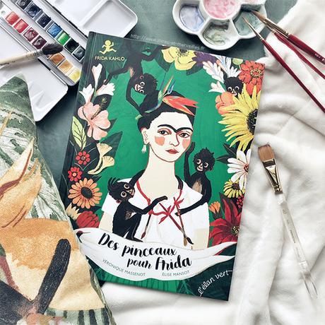 🖌 🎨 Album jeunesse : Des pinceaux pour Frida 🎨 🖌