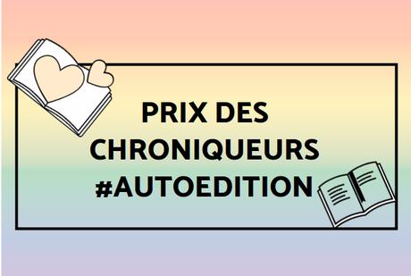 {Bookscritics Blabla} Le prix des chroniqueurs #Autoédition : la troisième sélection – @Bookscritics