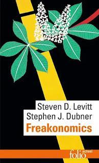 Freakonomics - Steven D. Levitt (1967- ) & Stephen J. Dubner (1963- )
