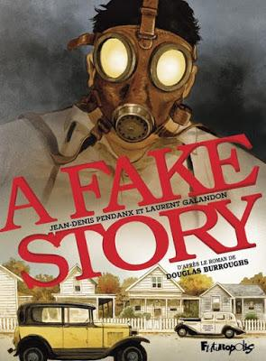 A fake story   -   Jean-Denis Pendanx et Laurent Galandon ♥♥♥♥♥