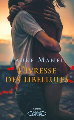 Lecture : L'ivresse des libellules de Laure Manel #84