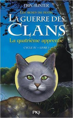 La guerre des clans, cycle 4, tome 1 : La quatrième apprentie - Erin Hunter