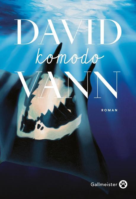 David Vann – Komodo **