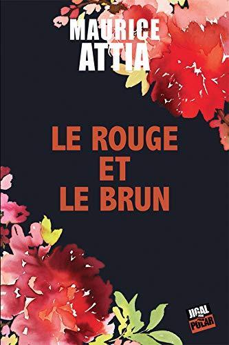 Le rouge et le brun, de Maurice Attia