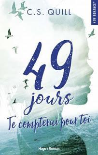 49 jours, je compterai pour toi - C.S. Quill 📸