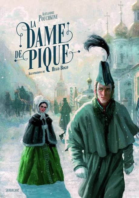 La dame de pique • Alexandre Pouchkine