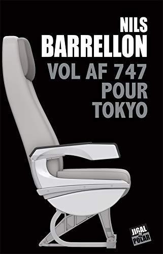 Vol AF 747 pour Tokyo, de Nils Barrellon