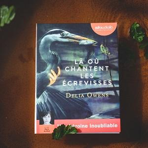 Là où chantent les écrevisses de Delia Owens (éditions Audiolib)