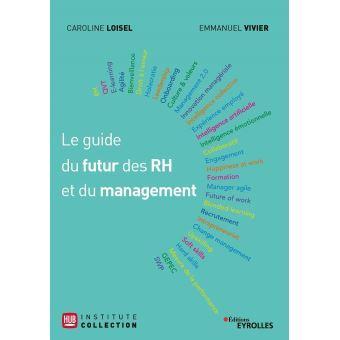 Comment faire évoluer la culture d'entreprise et l'engagement des collaborateurs ? Interview Emmanuel Vivier & Caroline Loisel auteurs du Guide du futur RH et du Management