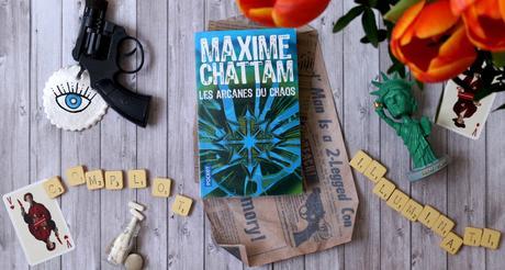 Les arcanes du chaos – Maxime Chattam
