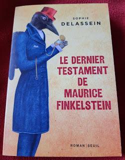 Le dernier testament de Maurice Finkelstein - Sophie Delassein (entre ** et ***)