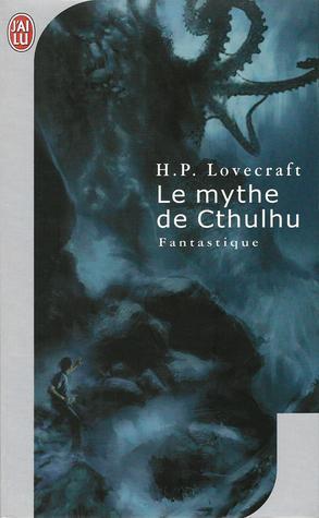 Le mythe de Cthulhu de Lovecraft